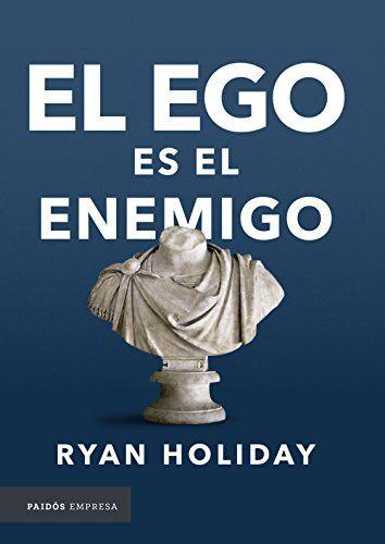 Libro el ego es el enemigo