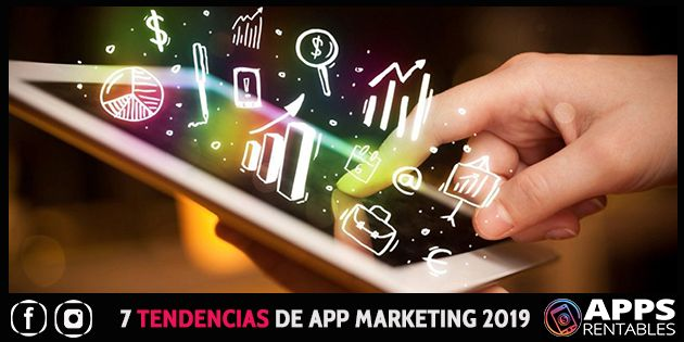 Tendencias de app marketing para 2019