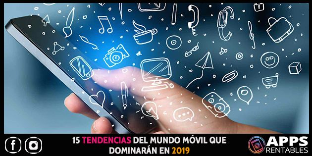 Tendencias mundo movil 2019