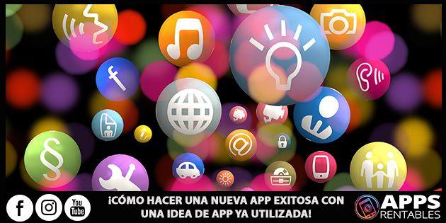 Cómo Hacer una Nueva Aplicación EXITOSA con una Idea de App ya subida a las tiendas de apps