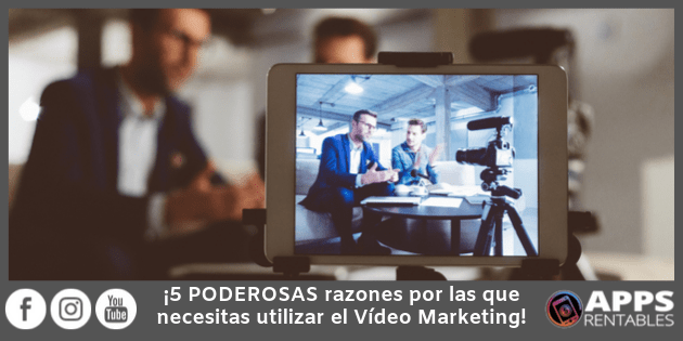 Por qué usar el video marketing