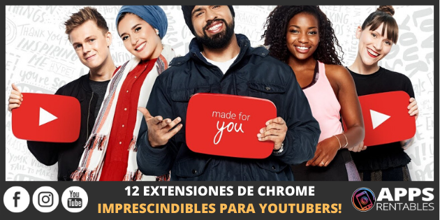 Extensiones de Chrome para YouTubers