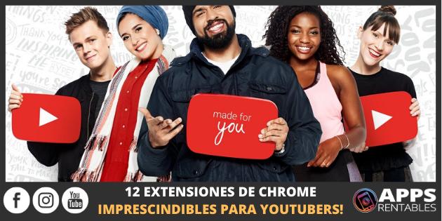 Extensiones de Chrome para YouTubers