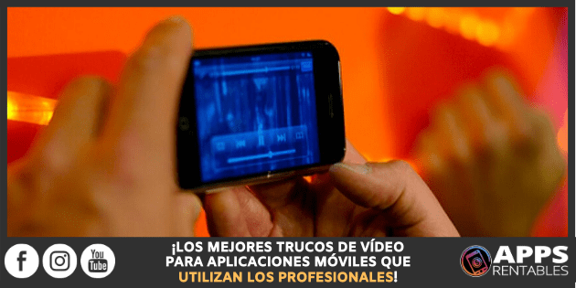 Como crear videos para tus apps móviles