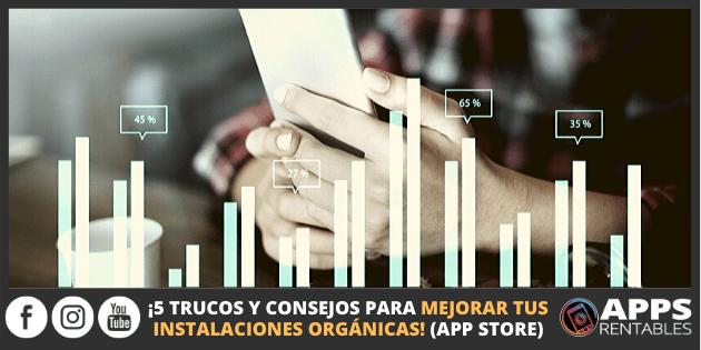 Como mejorar las instalaciones orgánicas apps store