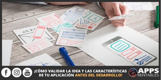 Como validar una idea de app exitosa antes del desarrollo
