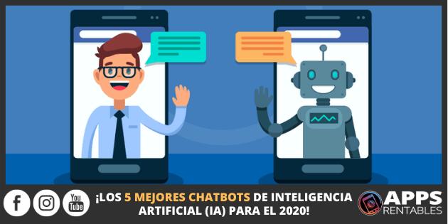 Los mejores chatbots de inteligencia artificial en 2020