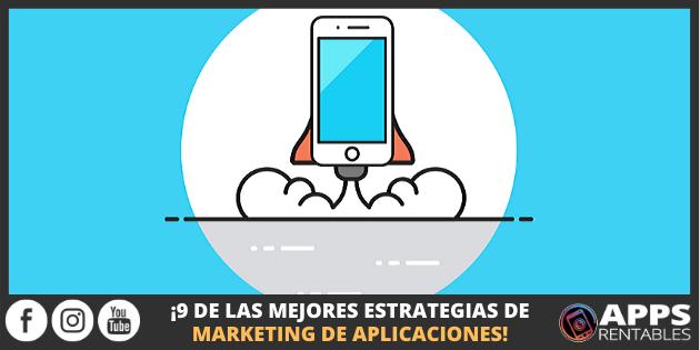 Mejores Estrategias de Marketing de Aplicaciones Móviles