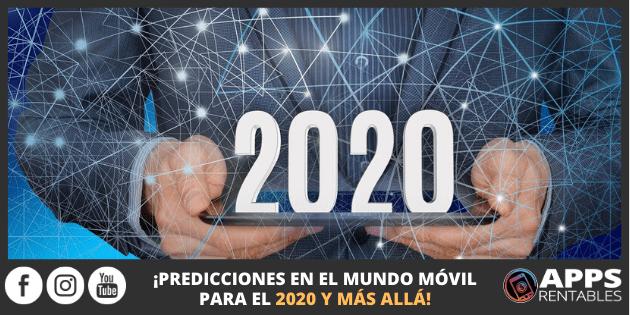 Predicciones del MUNDO MÓVIL para el 2020