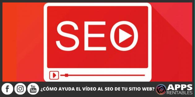 Cómo ayuda el video al ASO de tu sitio web