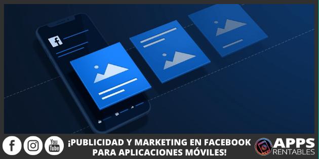 Como hacer publicidad en Facebook para aplicaciones móviles